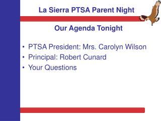 La Sierra PTSA Parent Night
