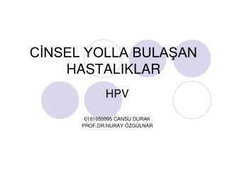 CİNSEL YOLLA BULAŞAN HASTALIKLAR