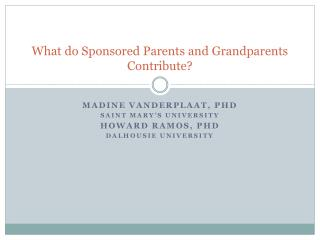 What do Sponsored Parents and Grandparents Contribute?
