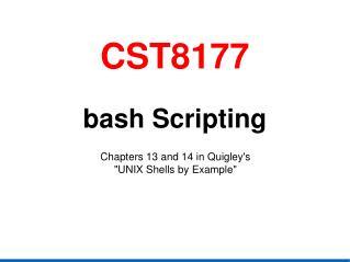 CST8177 bash  Scripting