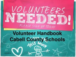 Volunteer Handbook Cabell County Schools