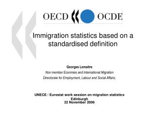 Immigration statistics based on a standardised definition