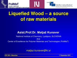 Liquefied Wood   a source of raw materials