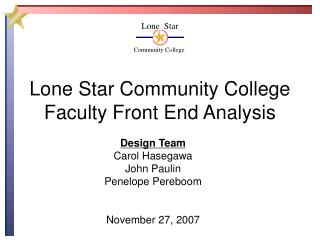 Lone Star Community College Faculty Front End Analysis
