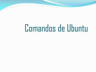 Comandos de Ubuntu