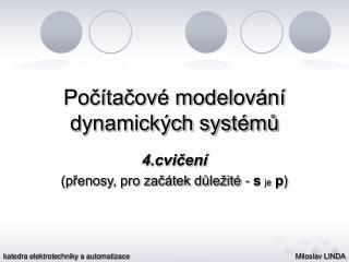 Počítačové modelování dynamických systémů