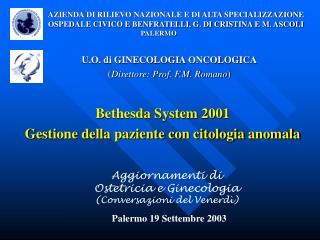 Bethesda System 2001 Gestione della paziente con citologia anomala