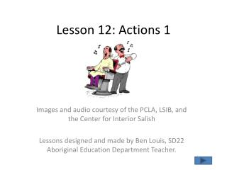 Lesson  12:  Actions 1