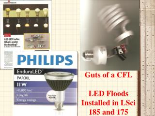 Guts of a CFL LED Floods Installed in LSci 185 and 175