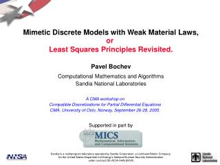 Mimetic Discrete Models with Weak Material Laws,