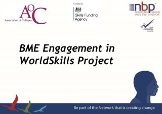 BME Engagement in WorldSkills Project