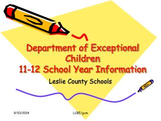 Department of Exceptional Children 11-12 School Year Information