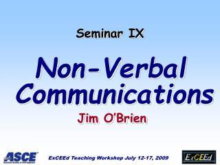 Seminar IX  Non-Verbal Communications