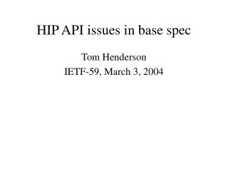 HIP API issues in base spec
