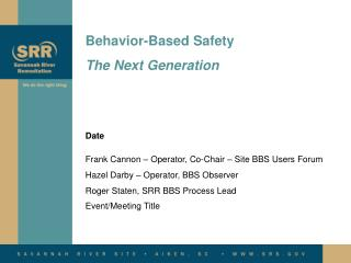 Behavior-Based Safety The Next Generation