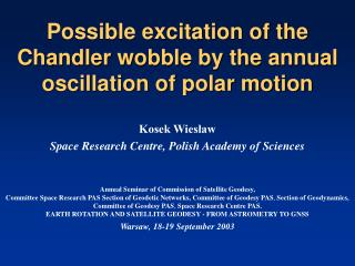 Possible excitation of the Chandler wobble by the annual oscillation of polar motion