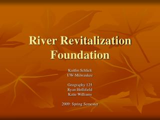 River Revitalization Foundation