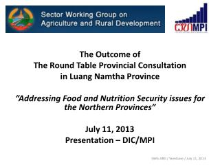 The Outcome of  The Round  Table Provincial  Consultation in Luang Namtha Province