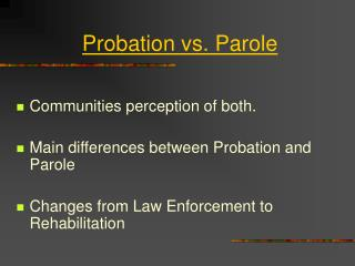 Probation vs. Parole
