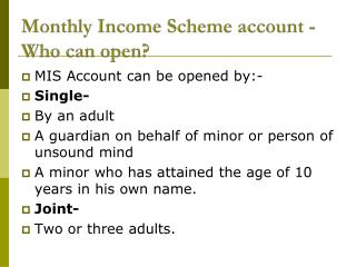 Monthly Income Scheme account -Who can open?