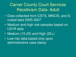 Carver County Court Services Recidivism Data- Adult