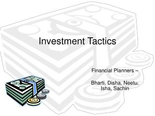 Investment Tactics