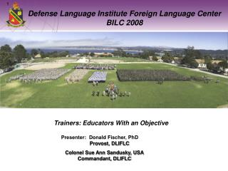 Defense Language Institute Foreign Language Center BILC 2008