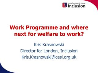 Work Programme and where next for welfare to work?