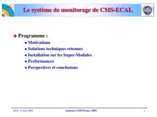 Le système de monitorage de CMS-ECAL