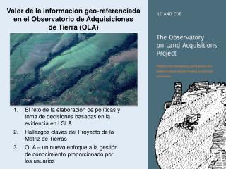 Valor de la información geo-referenciada  en el Observatorio de Adquisiciones  de Tierra (OLA)