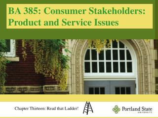 BA 385: Consumer Stakeholders: Product and Service Issues
