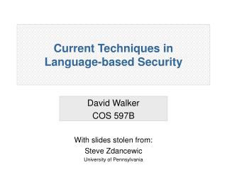 Current Techniques in  Language-based Security