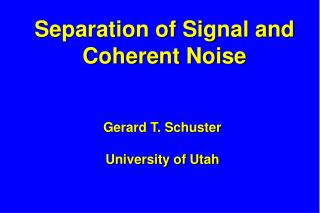 Separation of Signal and Coherent Noise