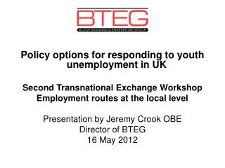 Policy options for responding to youth unemployment in UK Second Transnational Exchange Workshop