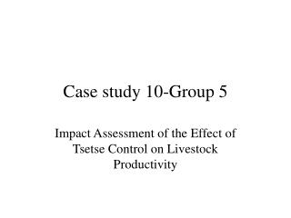 Case study 10-Group 5