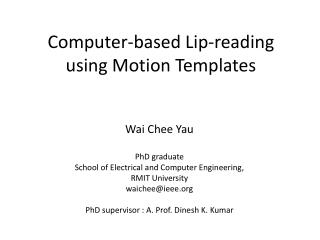 Computer-based Lip-reading using Motion Templates