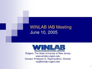 WINLAB IAB Meeting June 10, 2005