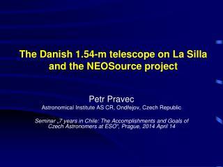 The Danish 1.54-m telescope on La Silla and the NEOSource project