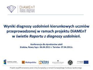 Wyniki diagnozy  uzdolnień  kierunkowych uczniów przeprowadzonej w ramach projektu  DiAMEnT