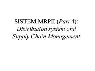 Keputusan strategis: •Pasar (letak geografis) •Peran pusat distribusi •Letak pusat distribusi