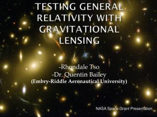 Testing General Relativity with Gravitational Lensing