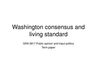 Washington consensus and living standard