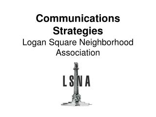 Communications Strategies Logan Square Neighborhood Association
