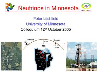 Neutrinos in Minnesota