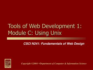Tools of Web Development 1: Module C: Using Unix