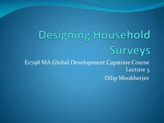 Designing Household Surveys