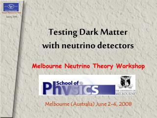 Testing Dark Matter  with neutrino detectors