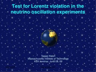 Test for Lorentz violation in the neutrino oscillation experiments