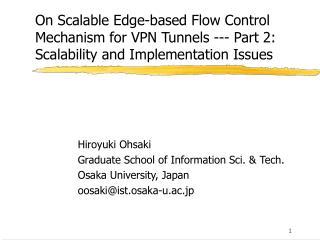 Hiroyuki Ohsaki Graduate School of Information Sci. & Tech. Osaka University, Japan