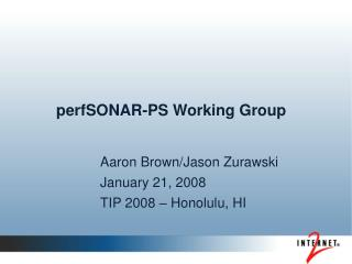 perfSONAR-PS Working Group